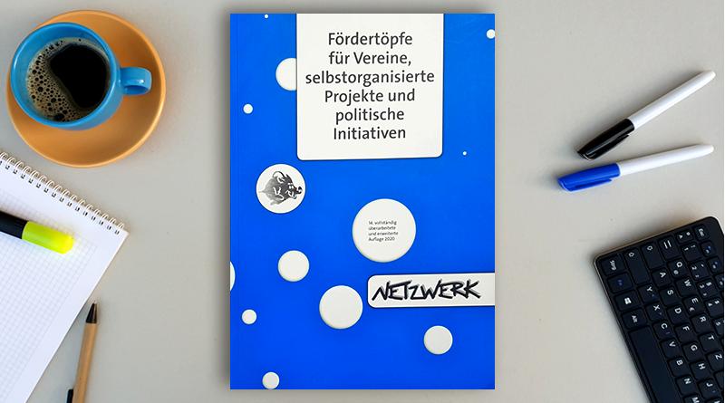 Fachbuch Fördertöpfe für Vereine, selbstorganisierte Projekte und politische Initiativen